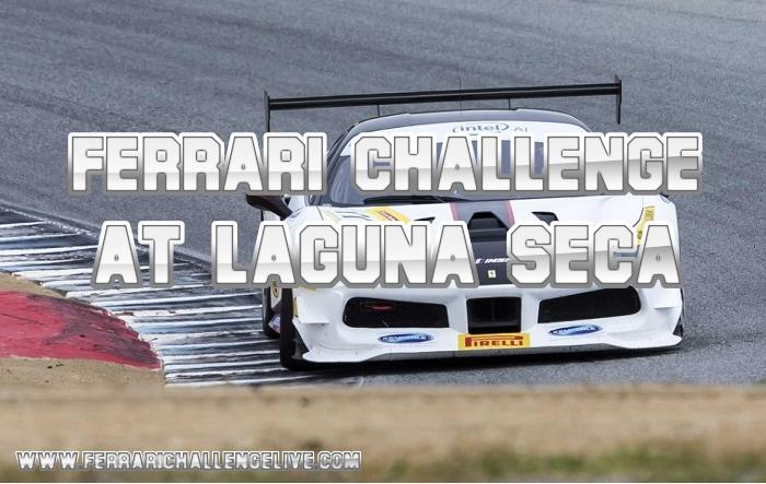 Laguna Seca Ferrari Challenge Live Stream