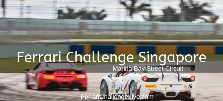 Ferrari Challenge Singapore Live Streaming