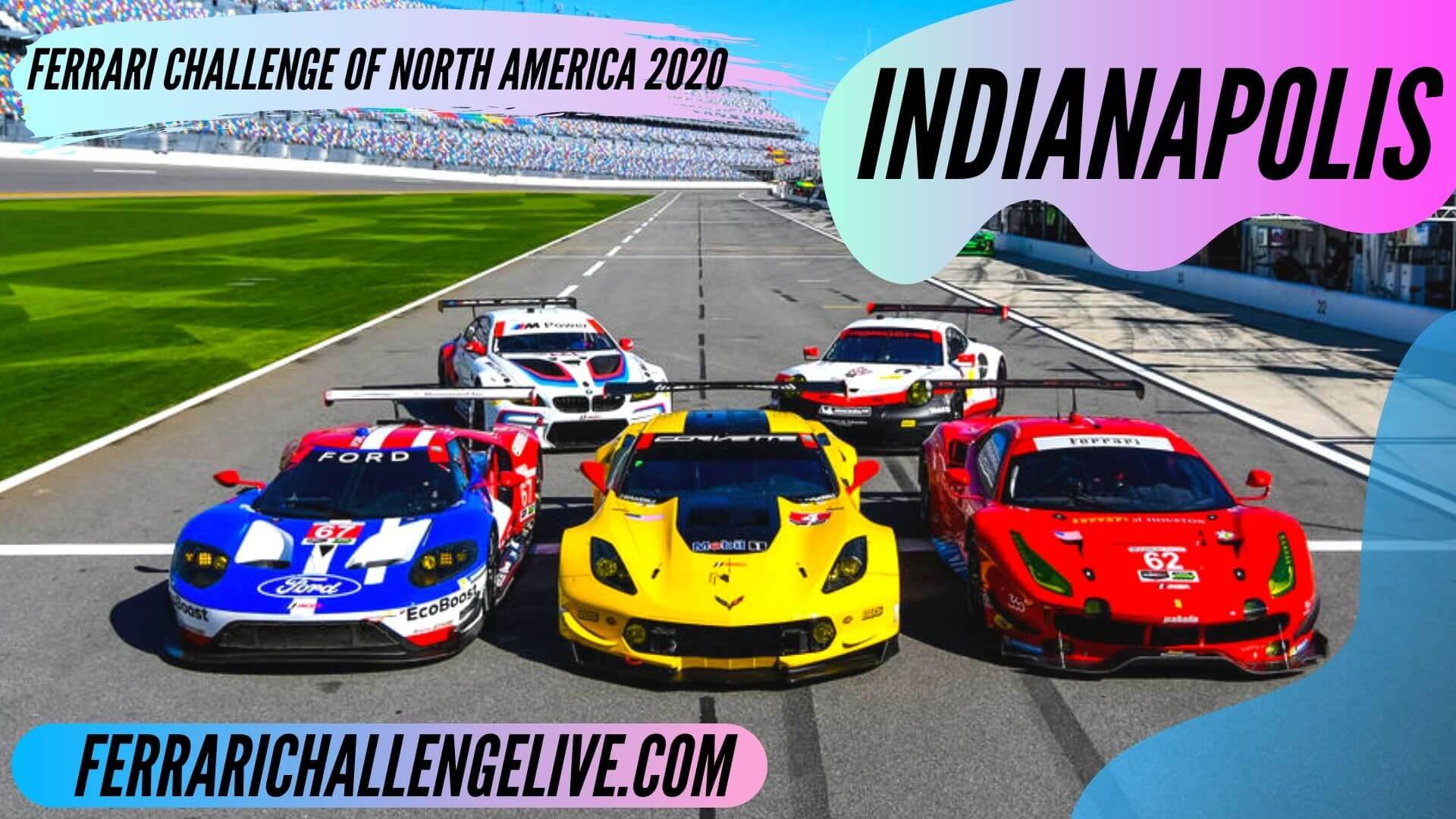 Ferrari Challenge Indianapolis Live Stream