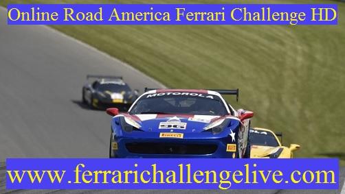 Live Road America Ferrari Challenge