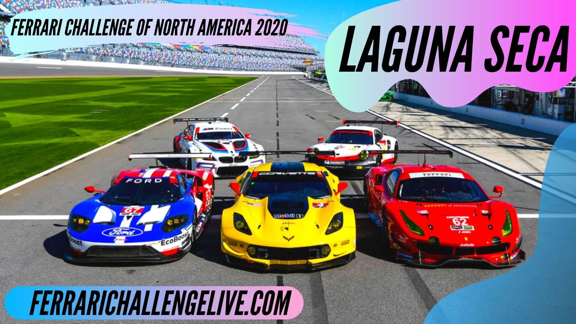Laguna Seca Live Stream 2020 | Ferrari Challenge North America