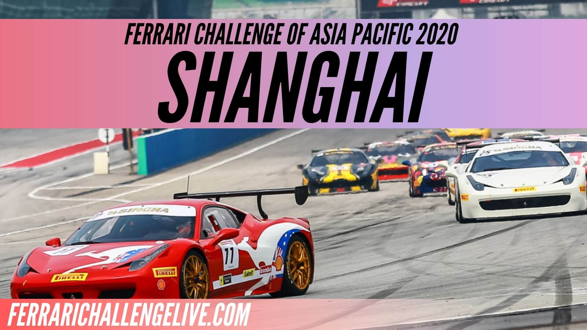 Shanghai Live Stream 2020 | Ferrari Challenge Asia Pacific