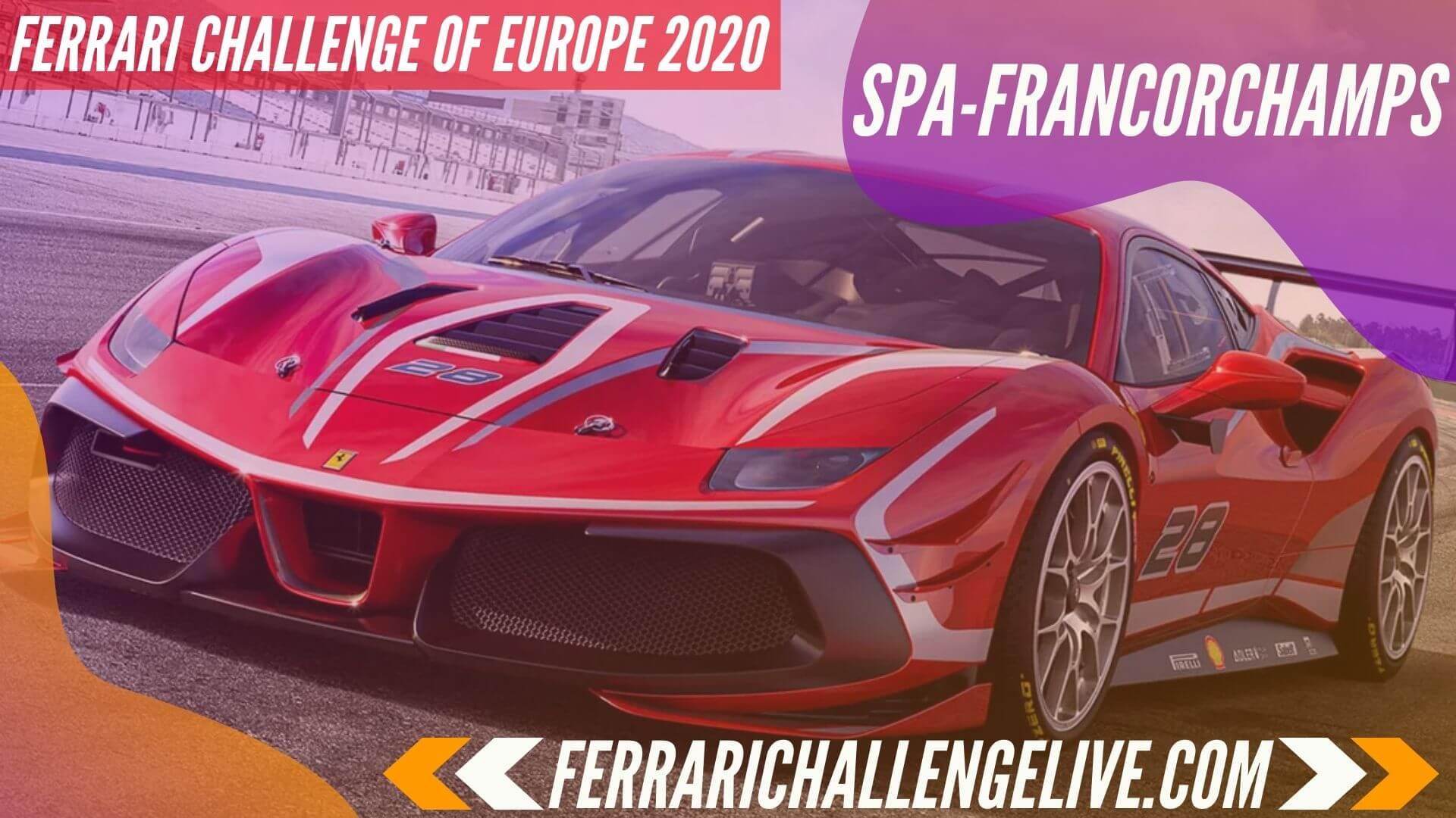 Spa Francorchamps Live Stream 2020 | Ferrari Challenge Europe