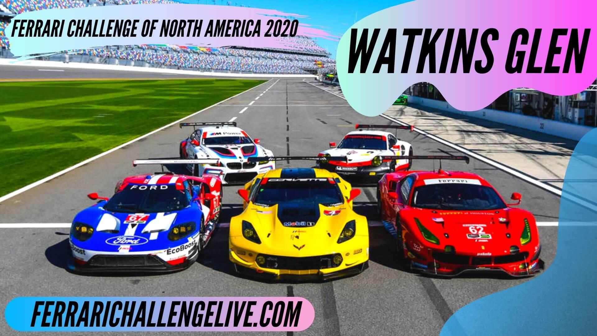 Watkins Glen Live Stream 2020 | Ferrari Challenge North America