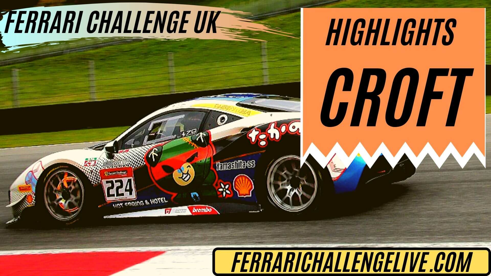 Croft Ferrari Challenge UK Highlights 2019