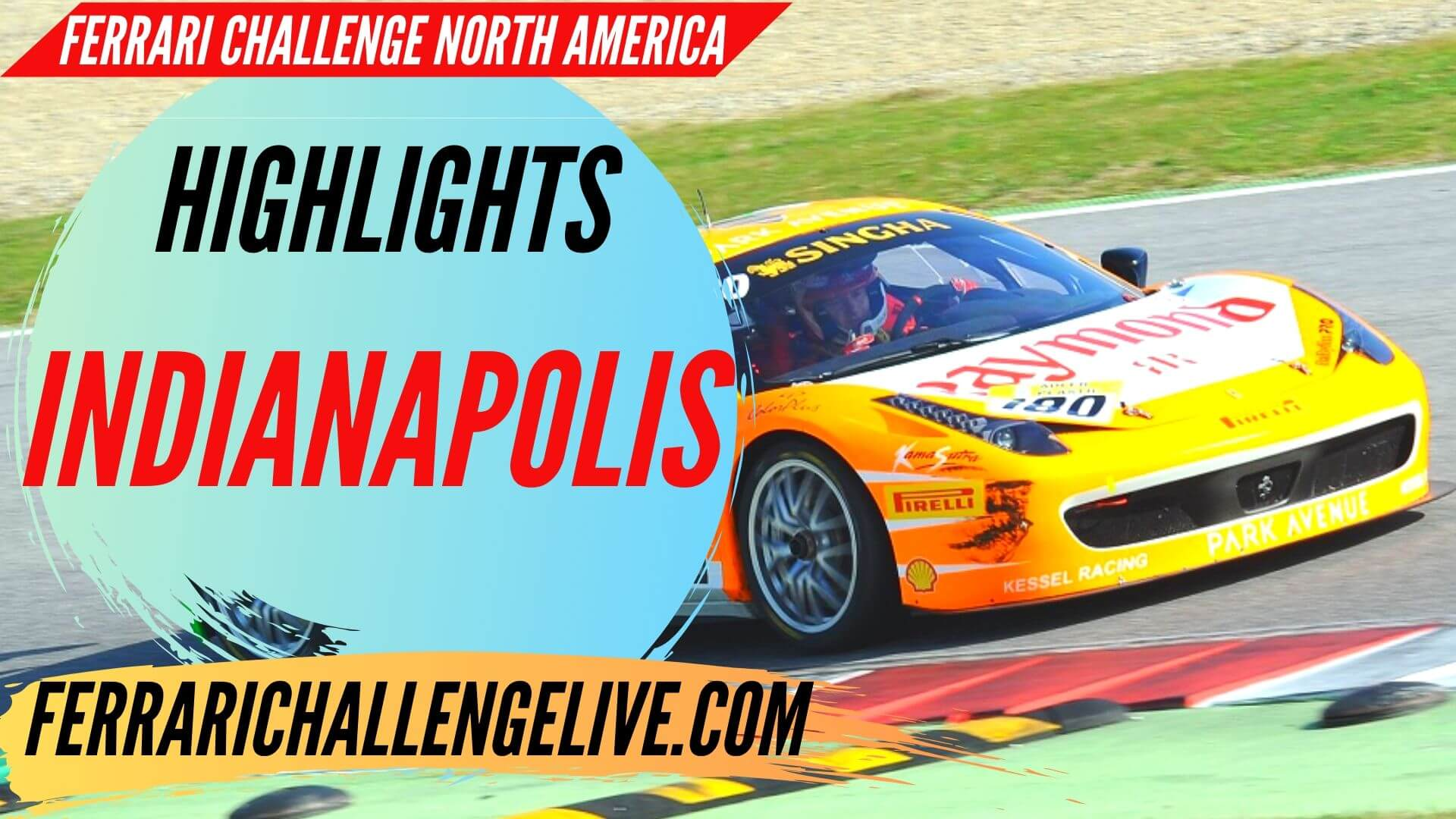 Indianapolis Ferrari Challenge North America Highlights 2019