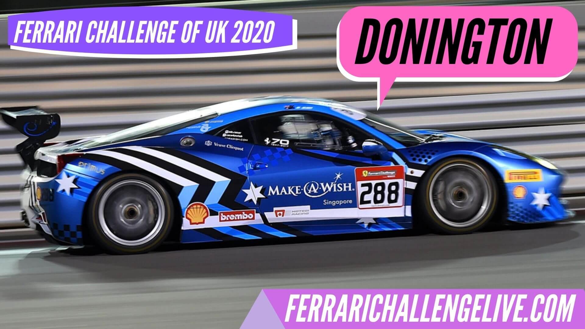 Donington Live Stream 2020 | Ferrari Challenge UK