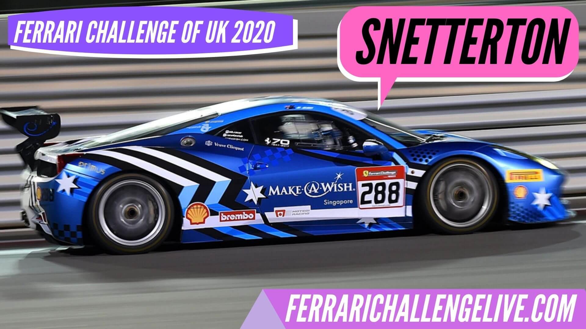 Snetterton 300 Live Stream 2020 | Ferrari Challenge UK