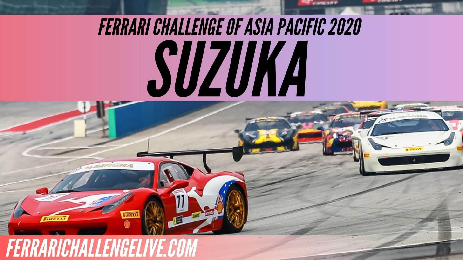 Suzuka Live Stream 2020 | Ferrari Challenge Asia Pacific