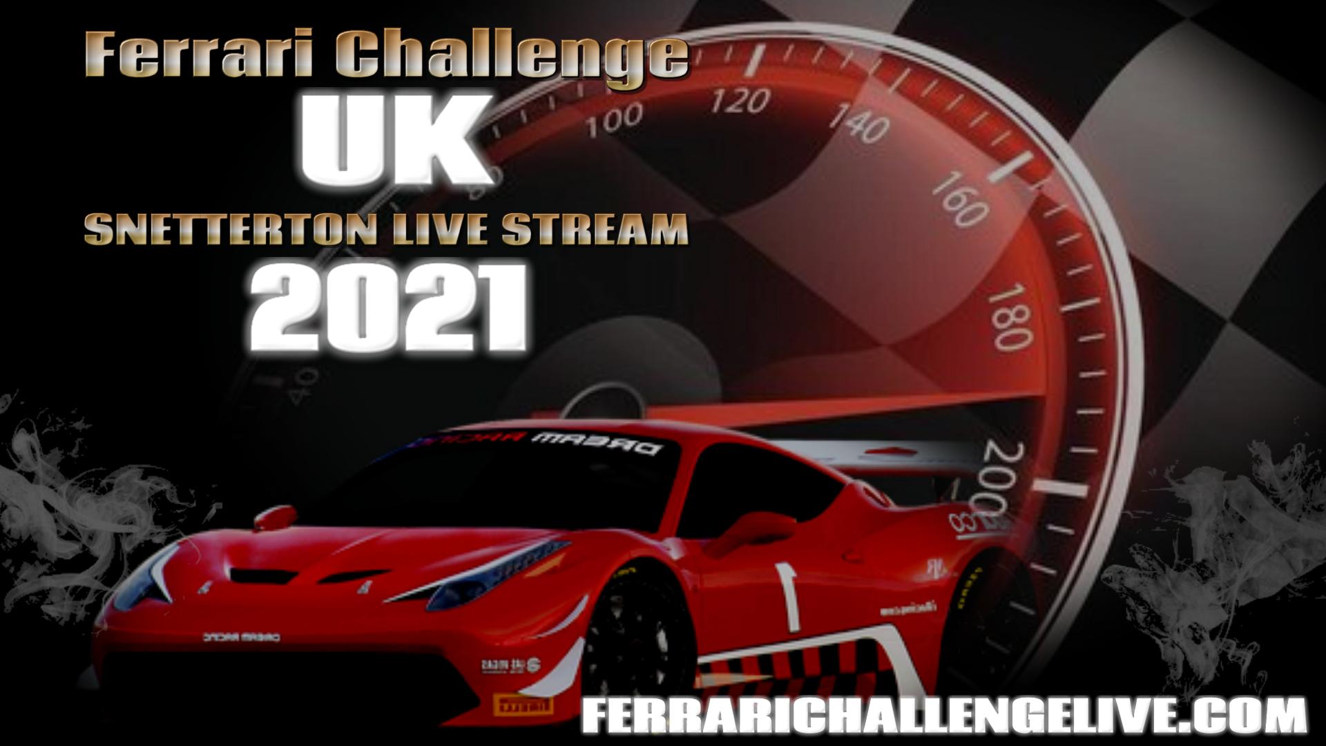 Snetterton Live Stream 2021   Ferrari Challenge UK
