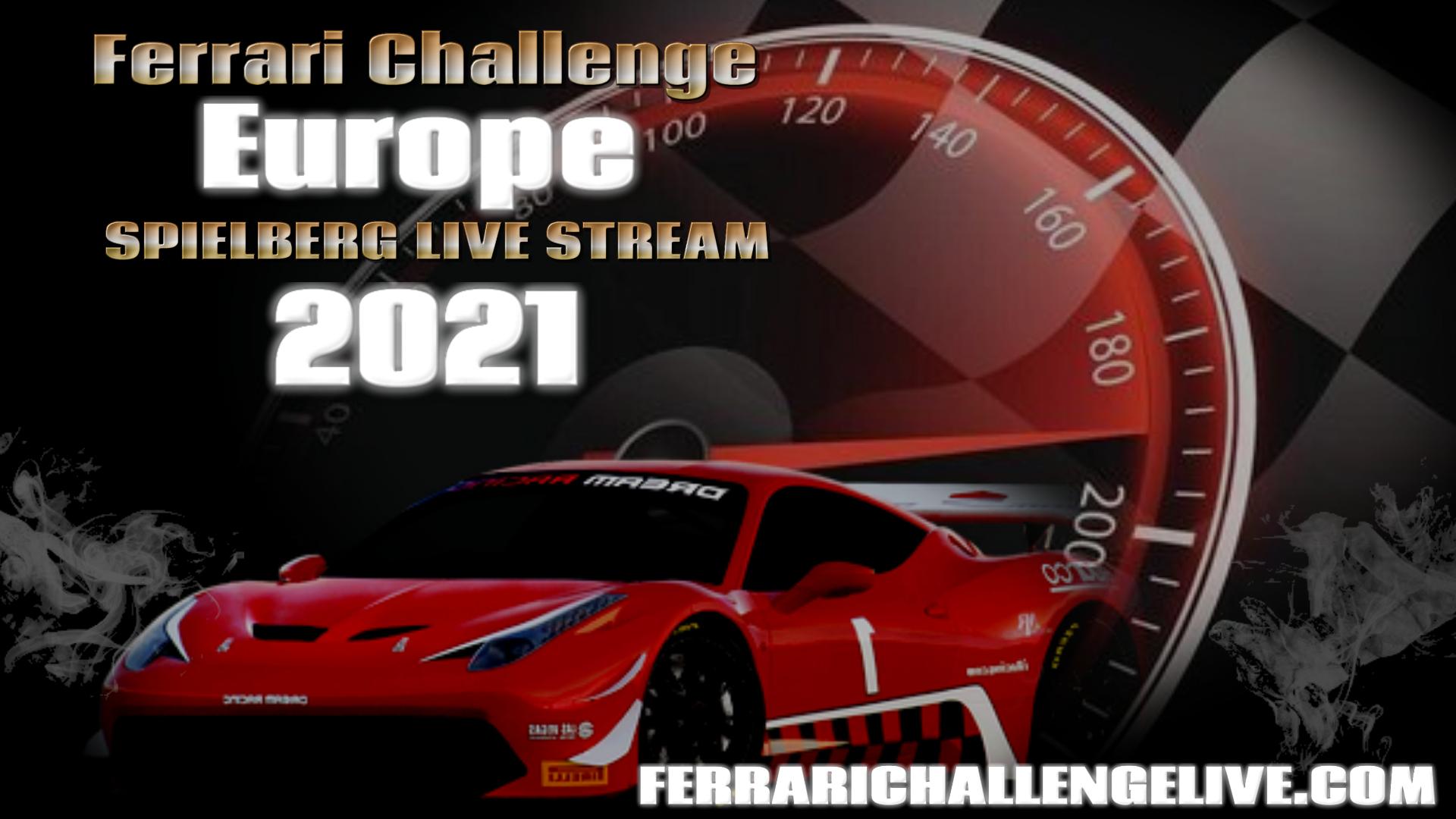 Spielberg Live Stream 2021   Ferrari Challenge Europe