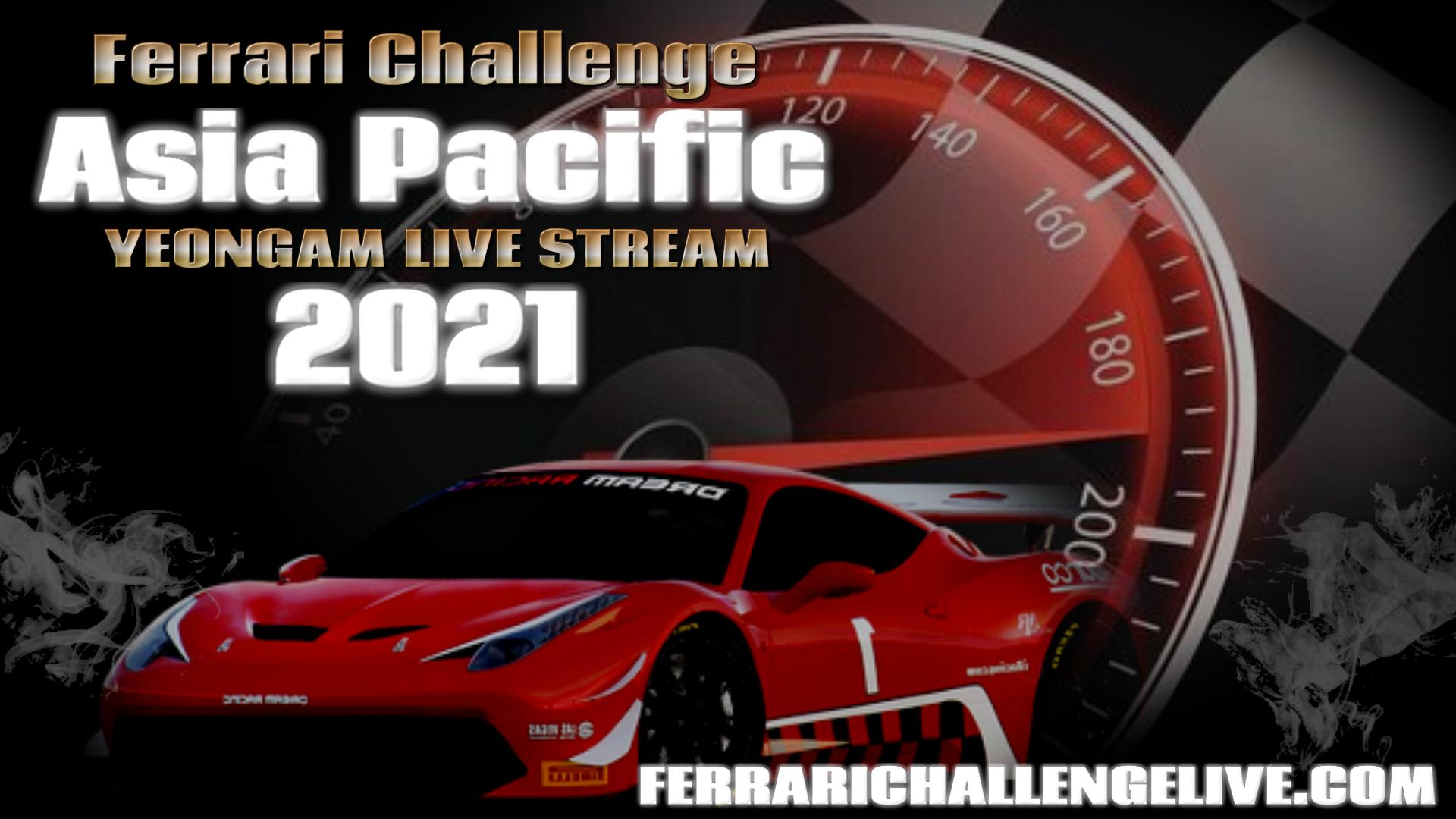 Yeongam Live Stream 2021 | Ferrari Challenge Asia Pacific