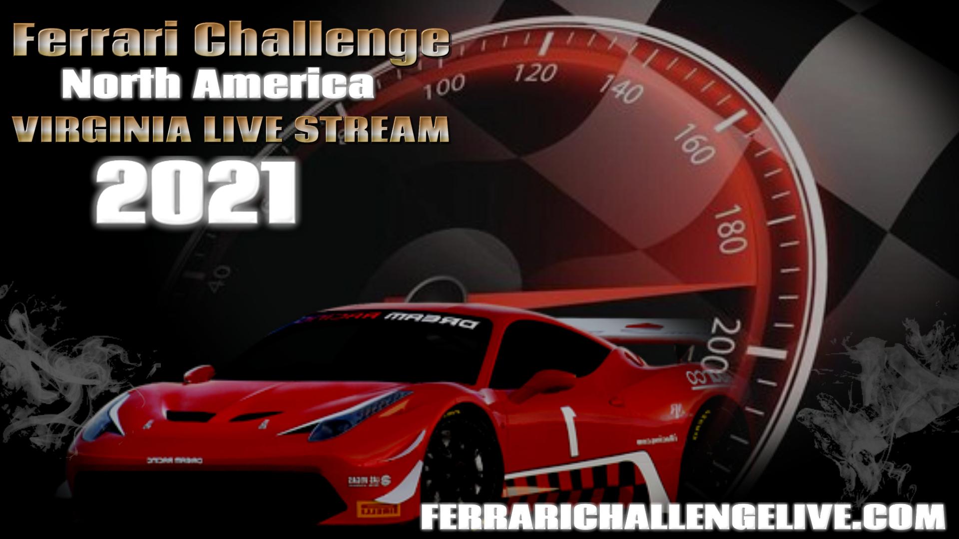 Virginia Ferrari Challenge Live Stream 2021