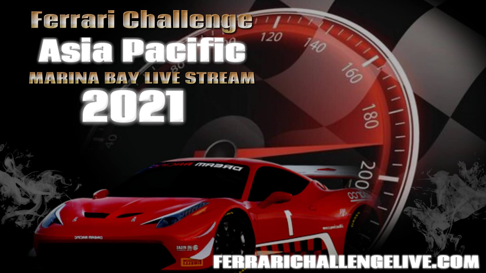 Marina Bay Live Stream 2021 | Ferrari Challenge Asia Pacific