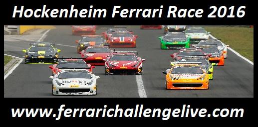 Hockenheim Ferrari Race 2016 Live Stream