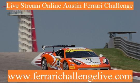 Live Austin Ferrari Challenge Streaming