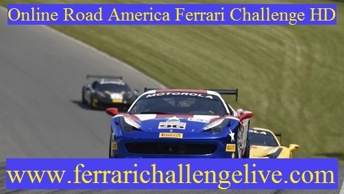 Road America Ferrari Challenge Live